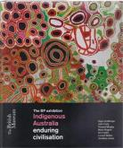 INDIGENOUS AUSTRALIA - ENDURING CIVILISATION