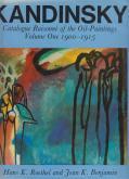 KANDINSKY. CATALOGUE RAISONNÉ OF THE OIL-PAINTINGS. VOLUME ONE 1900-1915