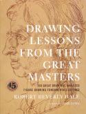 Drawings Lessons from the Great Masters. 100 Great drawings analyzed. Figure drawing fundamentals de