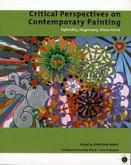 CRITICAL PERSPECTIVES ON CONTEMPORARY PAINTING. HYBRIDITY, HEGEMONY, HISTORICISM