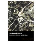 JACKSON POLLOCK. INTERVIEWS, ARTICLES, AND REVIEWS.