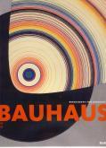 BAUHAUS 1919-1933 WORKSHOPS FOR MODERNITY