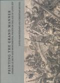 PRINTING THE GRAND MANNER : CHARLES LE BRUN