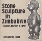 Stone sculpture in Zimbabwe. Context, content and form.