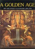 a-golden-age-art-and-society-in-hungary-1896-1914-