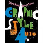 GRAPHIC STYLE :  FROM VICTORIAN TO HIPSTER (4TH EDITION)