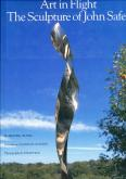 ART IN FLIGHT. THE SCULPTURE OF JOHN SAFER