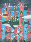KALEIDOSCOPE. THE ART OF ILLUSTRATIVE STORYTELLING