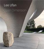 LEE UFAN. OPEN DIMENSION