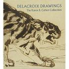 DELACROIX DRAWINGS. THE KAREN B. COHEN COLLECTION