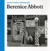 BERENICE ABBOTT (APERTURE MASTERS OF PHOTOGRAPHY)