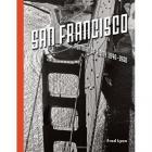 SAN FRANCISCO - PORTRAIT OF A CITY 1940-1960