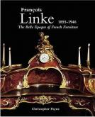 FRANCOIS LINKE 1855-1946. THE BELLE EPOQUE OF FRENCH FURNITURE