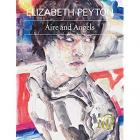 ELIZABETH PEYTON AIRE AND ANGELS /ANGLAIS