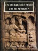 The romanesque frieze and its spectator. The Lincoln Symposium Papers.