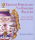 FRENCH PORCELAIN FOR ENGLISH PALACES - SEVRES FROM THE ROYAL COLLECTION /ANGLAIS