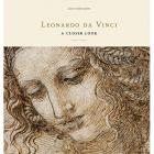 LEONARDO DA VINCI. A CLOSER LOOK