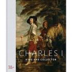 CHARLES I, KING AND COLLECTOR