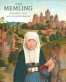 HANS MEMLING : PORTRAITURE, PIETY, AND A REUNITED ALTARPIECE