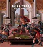 BOTTICELLI : HEROINES + HEROES