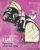 HANS HOFMANN. FURY: PAINTING AFTER THE WAR