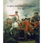 COPLEY AND WEST IN ENGLAND (1775-1815)