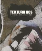 TEXTURA DOS BUENOS AIRES STREET ART /ANGLAIS