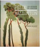 FÉLIX VALLOTTON - LES PAYSAGES DE L\