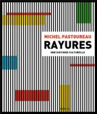 RAYURES. UNE HISTOIRE CULTURELLE
