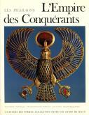 l-empire-des-conquerants.-l-egypte-au-nouvel-empire-1560-1070-