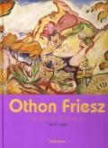 OTHON FRIESZ - LE FAUVE BAROQUE (1879-1949)