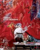 CHAGALL ET LA MUSIQUE [EXPOSITION, PARIS, MUSEE DE LA MUSIQUE-PHILHARMONIE DE PARIS, 13 OCTOBRE 2015