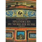 SPLENDEUR DU MOBILIER RUSSE 1780 - 1840