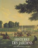 HISTOIRE DES JARDINS DE LA RENAISSANCE A NOS JOURS