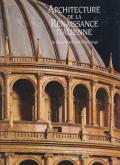 ARCHITECTURE DE LA RENAISSANCE DE BRUNELLESCHI À MICHEL-ANGE