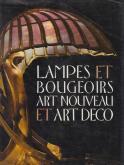 LAMPES ET BOUGEOIRS  ART NOUVEAU ET ART DÉCO.