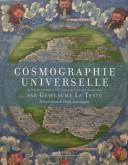 COSMOGRAPHIE UNIVERSELLE - SELON LES NAVIGATEURS TANT ANCIENS QUE MODERNES