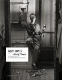 WILLY RONIS PAR WILLY RONIS. LE REGARD INÉDIT DU PHOTOGRAPHE SUR SON OEUVRE