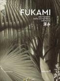 FUKAMI - UNE PLONGÉE DANS L\