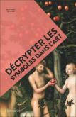 DÉCRYPTER LES SYMBOLES DANS L\