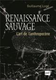 RENAISSANCE SAUVAGE. L\