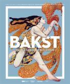 BAKST. DES BALLETS RUSSES À LA HAUTE COUTURE