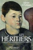 LES HÉRITIERS. VINGT-DEUX  HISTOIRES INATTENDUES DE SUCCESSION D\