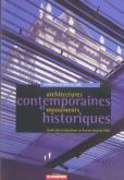 ARCHITECTURES CONTEMPORAINES ET MONUMENTS HISTORIQUES