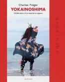 YOKAINOSHIMA, CÉLÉBRATION D\