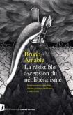 LA RESISTIBLE ASCENSION DU NEOLIBERALISME - MODERNSATION CAPITALISTE ET CRISE POLITIQUE EN FRANCE