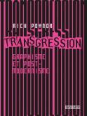 TRANSGRESSION. GRAPHISME ET POSTMODERNISME