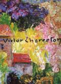 Victor Charreton 1864-1936. Catalogue raisonné II