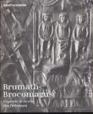 BRUMATH-BROCOMAGUS. CAPITALE DE LA CITE DES TRIBOQUES