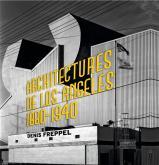 ARCHITECTURES DE LOS ANGELES 1880-1940